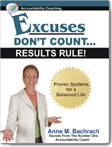 Excuses Don't Count... Results Rule